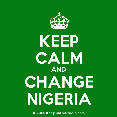 KeepCalmStudio.com-[Crown]-Keep-Calm-And-Change-Nigeria